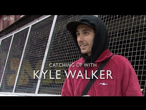 Catching up with Kyle Walker