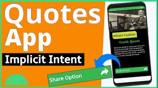 Android Studio Tutorial  - Quote app Tutorial  - Implicit Intent Example