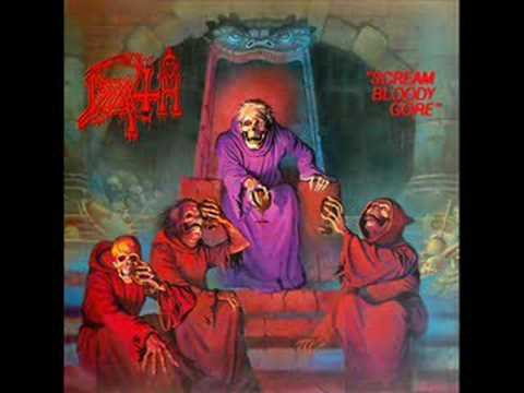 26. Death - Scream Bloody Gore