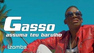 Gasso - Assuma Teu Barulho | Official Video