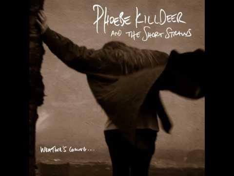 Phoebe Killdeer - Looking For A Man