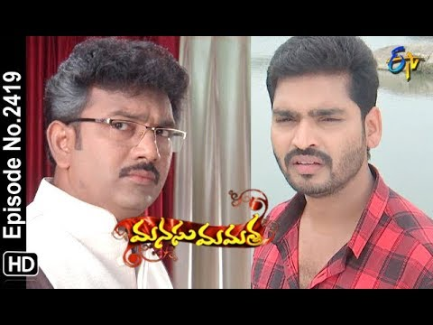 Manasu Mamata | 22nd October 2018 | Full Episode No 2419 | ETV Telugu