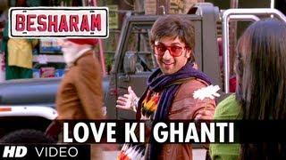 Besharm - Besharam Song Love Ki Ghanti (HD) | Ranbir Kapoor, Pallavi Sharda