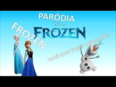 Frozen paródia: Você quer brincar na neve Você quer jogar minecraft