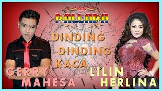 Lilin Herlina & Gerry Mahesa - New Pallapa - Dinding Kaca [ Official ]