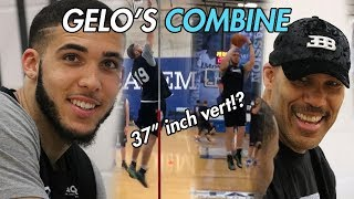 Gelo Ball FULL COMBINE HIGHLIGHTS With LaVar Watching! Is He Ready For The NBA!?