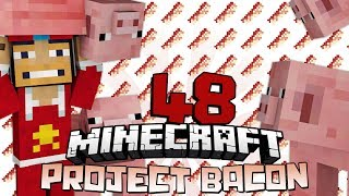 ♠ Project Bacon: Bacon Bomber Trainin!! - 48 - @superchache39 - Modded Minecraft Survival ♠