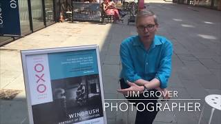 Interview with photographer, Jim Grover at his new exhibition, Windrush: Portrait of a Generation