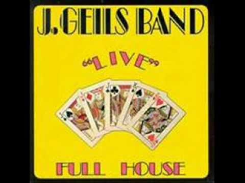 J. Geils Band - Full House - First I Look At The Purse