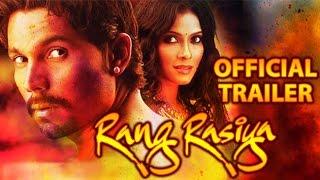 Rang Rasiya - Rang Rasiya Official Trailer | Randeep Hooda, Nandana Sen, Paresh Rawal