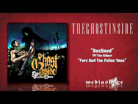 The Ghost Inside - Destined