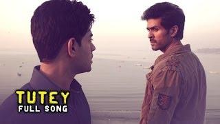 Tutey - Full Song - Dishkiyaoon