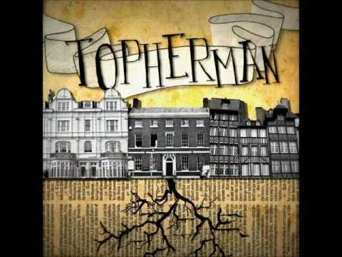 Topherman - Curse Your Name