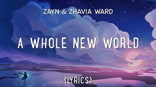 Download Song ZAYN, Zhavia Ward - A Whole New World (Lyrics) Free StafaMp3