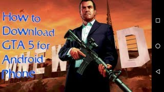 How to download GTA 5  Game for Android Phone??😱😄😜😛😏😰😯☺