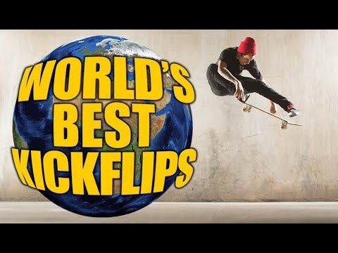 The World's Best Kickflips | #NationalDoAKickflipDay