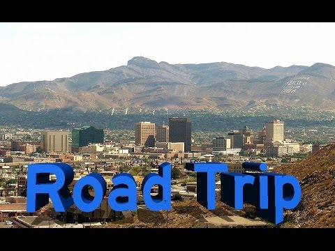Road Trip: Albuquerque NM to El Paso TX and Back via I-25 & I-10
