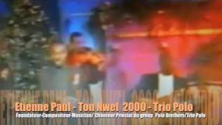 Paul Etienne Ton Nwel 2000 Trio Polo