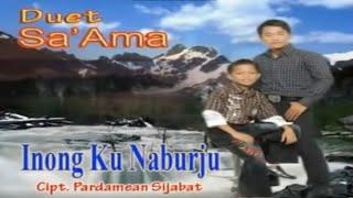 Duet Sa'ama Sahat & Ruben Nababan - Inang Ku Naburju