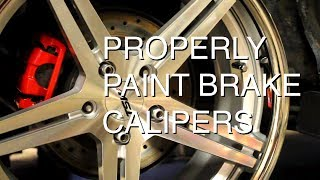 How to Paint Brake Calipers with VHT Caliper Paint