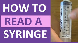 How to Read a Syringe 3 ml, 1 ml, Insulin, & 5 ml/cc   Reading a Syringe Plunger