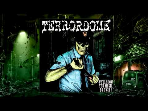 Terrordome - We'll Show You Mosh, Bitch! (Full Album, 2011) Thrash Metal