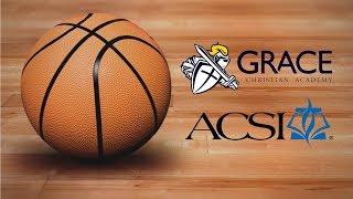 Grace Christian Academy | ACSI Girls Basketball Tournament | Saturday, 16 February 2019 |