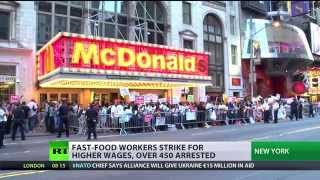 'Raise this wage!' Over 450 fast-food workers arrested in US during nationwide protest