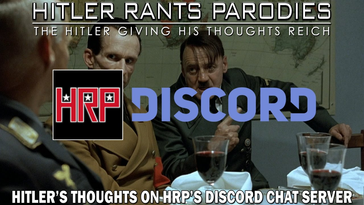 Hitler's thoughts on HRP's Discord chat server