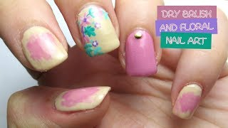 Dry Brush and Floral Nail Art