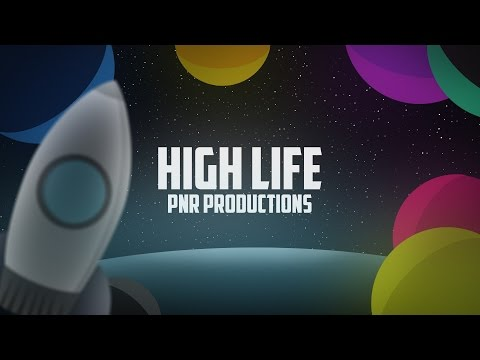 [CreepersEdge Intro Song] PnR Productions - High Life  [Free] [Royalty Free]