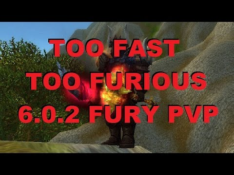"Bajheera - ""TOO FAST, TOO FURIOUS!!!"" - WoW 6.0.2 Fury Warrior PvP"