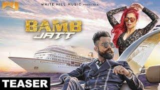 Bamb Jatt (Teaser)   Amrit Maan, Jasmine Sandlas Feat. DJ Flow   White Hill Music