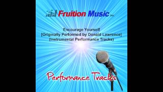 Encourage Yourself Low Key Originally By Donald Lawrence Instrumental Track Sample