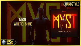 MYST - Where I Shine (Extended)