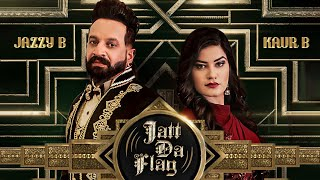 Jatt Da Flag Video Song | Jazzy B & Kaur B | Tru-Skool | Amrit Bova