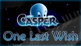 "Casper Theme ""One last wish"" 