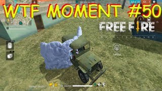WTF MOMENT (50) FREE FIRE BATTLEGROUND