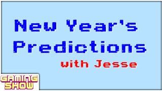 New Year's Predictions with Jesse