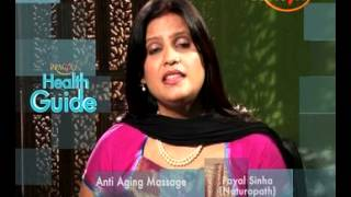 Beauty Care Tips -Anti Aging Face Massage-Dr. Payal Sinha(Naturopath Expert)