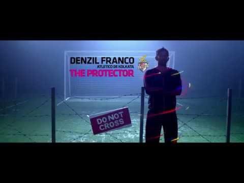 The Protector - Denzil Franco (Atletico De Kolkata)