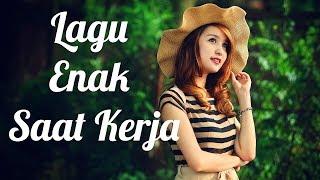 Download Lagu Kumpulan Lagu Enak Didengar Saat Kerja Gratis STAFABAND