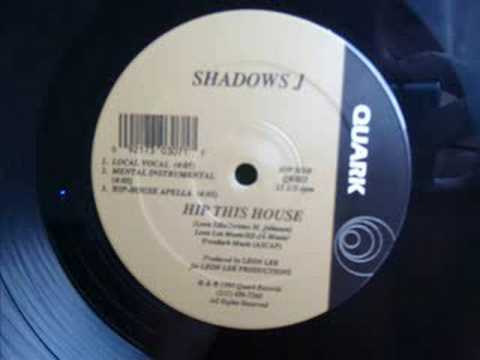 Shadows J Hip This House (The Leon Lee Special)