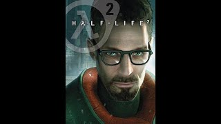 Half-Life 2 playthrough : Chapter 10 - Anticitizen One