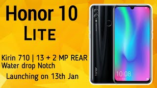 Honor 10 Lite launch date & price in India  Review of specs, Redmi note 6 pro killer.