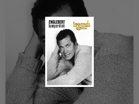 Englebert Humperdink - Legends in Concert
