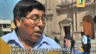 Tacna: Pequeos Industriales Buscan Desarrollar Parque Industrial Tecno-ecolgico