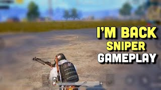 I'm Back :) | PUBG Mobile | Sniper Only Gameplay