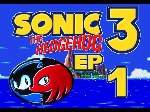 Let's Play Sonic 3 & Knuckles, ep 1: The story continues
