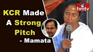 KCR Made A Strong Pitch For Formation Of Federal Front - Mamata Banerjee | hmtv News